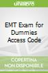 EMT Exam for Dummies Access Code