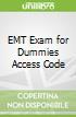 EMT Exam for Dummies Access Code