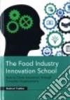 The Food Industry Innovation School libro str