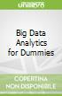Big Data Analytics for Dummies