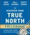 The Discover Your True North Fieldbook libro str