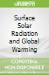 Surface Solar Radiation and Global Warming
