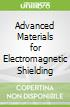 Advanced Materials for Electromagnetic Shielding