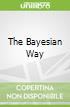 The Bayesian Way