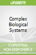 Complex Biological Systems