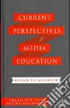 Current Perspectives in Media Education