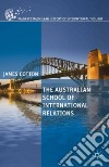 The Australian School of International Relations