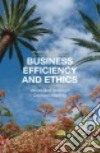 Business Efficiency and Ethics libro str