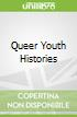 Queer Youth Histories