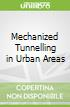 Mechanized Tunnelling in Urban Areas