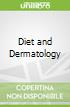 Diet and Dermatology