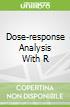 Dose-response Analysis With R