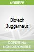 Biotech Juggernaut