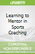 Learning to Mentor in Sports Coaching