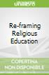 Re-framing Religious Education