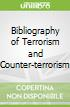 Bibliography of Terrorism and Counter-terrorism