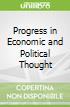 Progress in Economic and Political Thought