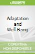 Adaptation and Well-Being