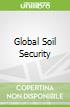 Global Soil Security
