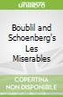 Boublil and Schoenberg's Les Miserables