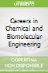 Careers in Chemical and Biomolecular Engineering