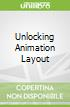 Unlocking Animation Layout