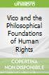 Vico and the Philosophical Foundations of Human Rights