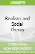 Realism and Social Theory