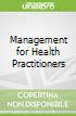 Management for Health Practitioners