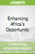 Enhancing Africa's Opportunity