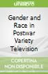 Gender and Race in Postwar Variety Television