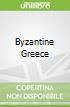 Byzantine Greece