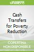 Cash Transfers for Poverty Reduction