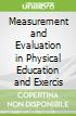 Measurement and Evaluation in Physical Education and Exercis