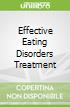 Effective Eating Disorders Treatment