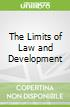 The Limits of Law and Development