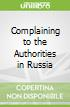 Complaining to the Authorities in Russia
