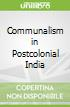 Communalism in Postcolonial India