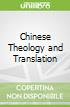 Chinese Theology and Translation