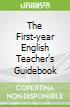 The First-year English Teacher's Guidebook
