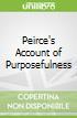 Peirce's Account of Purposefulness