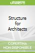 Structure for Architects
