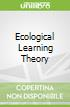 Ecological Learning Theory