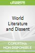World Literature and Dissent