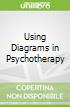 Using Diagrams in Psychotherapy