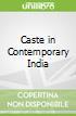 Caste in Contemporary India