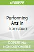 Performing Arts in Transition
