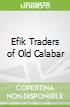 Efik Traders of Old Calabar