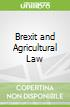 Brexit and Agricultural Law