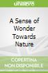 A Sense of Wonder Towards Nature